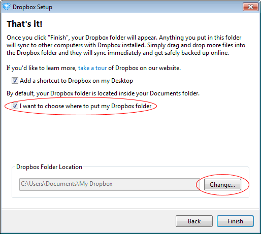 Select the option to choose the location for the Dropbox folder